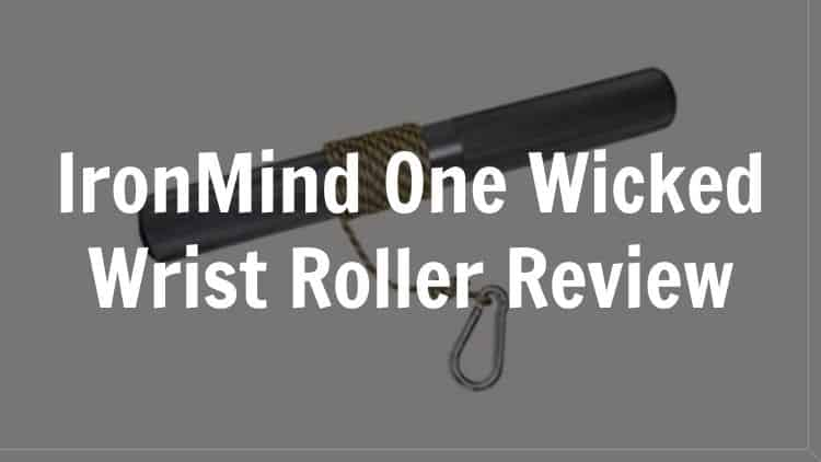 The IronMind One Wicked Wrist Roller featured image